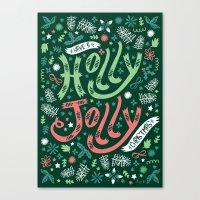 Have a Holly Jolly Christmas  Canvas Print