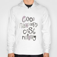 Good Manners Are Free �… Hoody