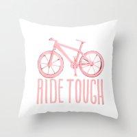 Ride Tough Throw Pillow