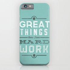 Great Things... iPhone 6 Slim Case