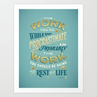 Procrastiworking Poster Art Print
