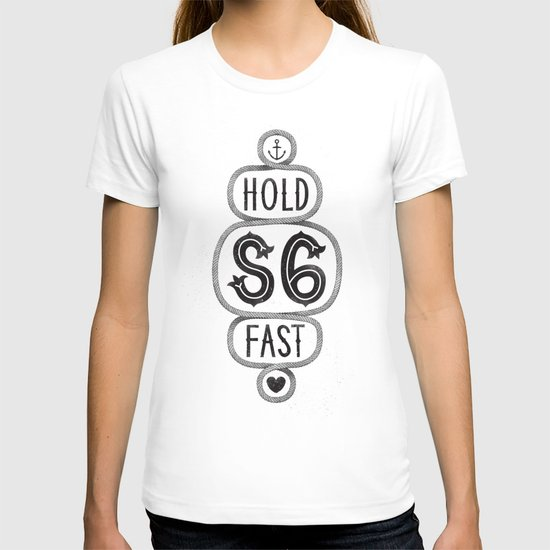 S6 Hold Fast T-shirt