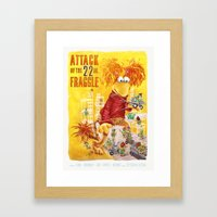 Attack of the 22 Inch Fraggle Framed Art Print