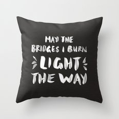 Burned Bridges – Black… Throw Pillow