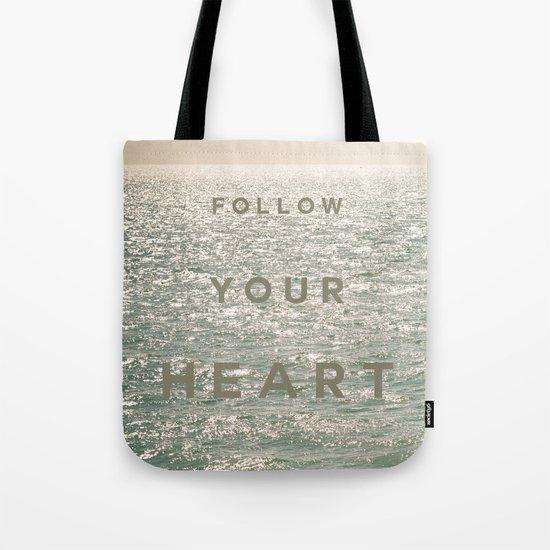 Follow you heart Tote Bag