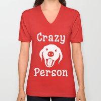 Crazy Dog Person Unisex V-Neck