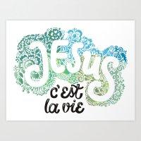Jésus - c´est la vie Art Print