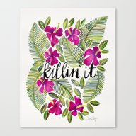Killin' It – Tropical … Canvas Print