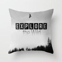 Explore The Wild Throw Pillow