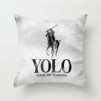 Yolo Polo - Game Of Thro… Throw Pillow