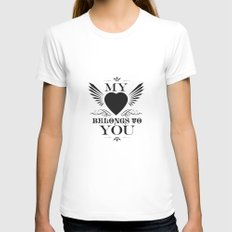My Heart Belongs To You Womens Fitted Tee White SMALL