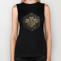 She believed she could so she did Biker Tank