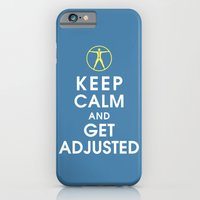 Keep Calm and Get Adjusted (chiropractor) iPhone 6 Slim Case