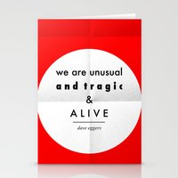 eggers - we are unusual & tragic & alive Stationery Cards