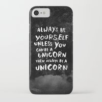 pattern iPhone & iPod Cases featuring Always be yourself. Unless you can be a unicorn, then always be a unicorn. by WEAREYAWN