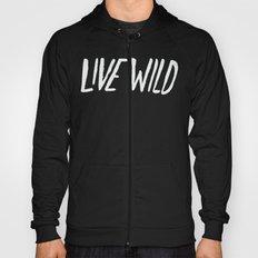 Live Wild X North Cascad… Hoody