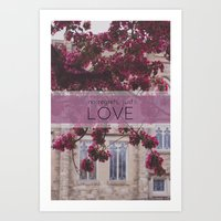 no regrets, just love Art Print