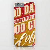 A Good Day Starts With A… iPhone 6 Slim Case