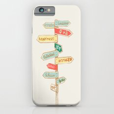 Happiness is everywhere iPhone 6 Slim Case