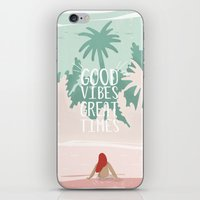 Good Vibes Great Times  iPhone & iPod Skin