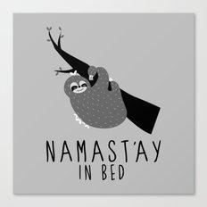 namast'ay in bed sloth Canvas Print