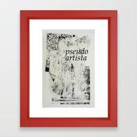 PSEUDOARTISTA Framed Art Print