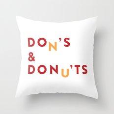 DOn'S & DONu'TS Throw Pillow