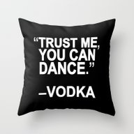 Throw Pillow featuring Trust Me, You Can Dance. by Sara Eshak
