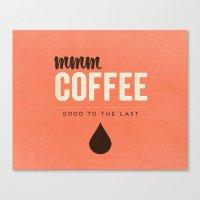 Mmm Coffee Canvas Print