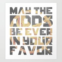 Hunger Games May the Odds Ever be in Your Favor Art Print