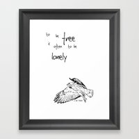 To be Free is often to be Lonely Framed Art Print