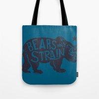 Bears Any Strain Tote Bag