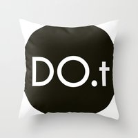 DO.t Throw Pillow