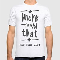 More Than That - New York City - Mens Fitted Tee Ash Grey SMALL