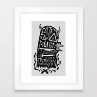 Eat A Pigeon: American M… Framed Art Print