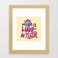 Be Nice II Framed Art Print