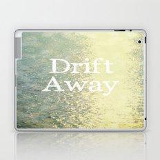Drift Away  Laptop & iPad Skin