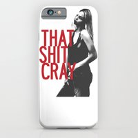 iPhone & iPod Case featuring That Ish Cray. by Sickly Sweet.