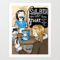 Silly Bitch Art Print