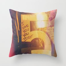 I Love You, You Idiot Throw Pillow