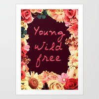 Young, Wild, Free Art Print