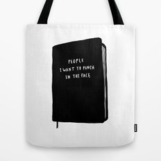 In the face Tote Bag