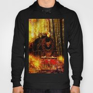 Fire Train Run For Your … Hoody