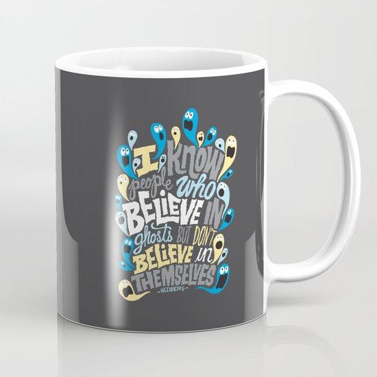 People Who Believe in Ghosts Mug