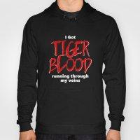 Tiger Blood on black Hoody