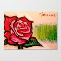 Thanx Mum... Canvas Print
