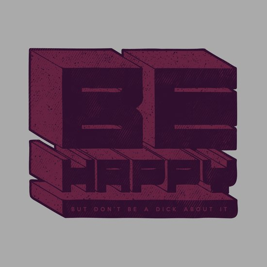 Be But Don't Be Art Print