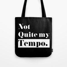 Not Quite my Tempo - Black Tote Bag