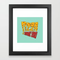 Pizza and Thank You Framed Art Print