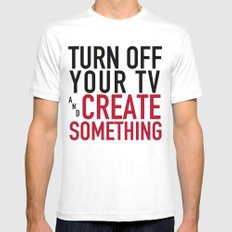 Turn off Your TV - you're a creator SMALL Mens Fitted Tee White
